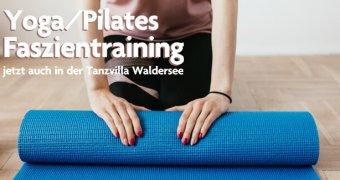 Yoga/Pilates und Faszientraining – jetzt auch montags…